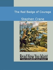 The Red Badge Of Courage ebook by Crane,Stephen