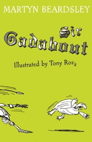 Sir Gadabout ebook by Martyn Beardsley