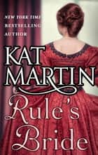 Rule's Bride ebook by KAT MARTIN