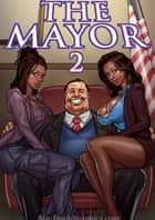 The Mayor - tome 2 ebook by Yair, Dark Fire