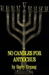 No Candles for Antiochus ebook by Barry Ergang