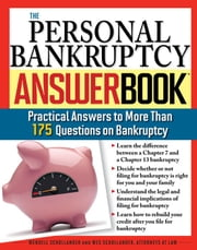 Personal Bankruptcy Answer Book: Practical Answers to More than 175 Questions on Bankruptcy ebook by Wendell Schollander, Wes Schollander