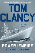 Tom Clancy Power and Empire ebook by Marc Cameron