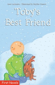 Toby's Best Friend ebook by Jean Lemieux,Sophie Casson,Sarah Cummins