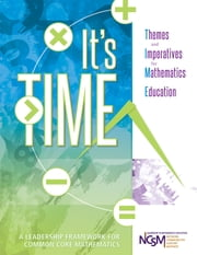 It's TIME - Themes and Imperatives for Mathematics Education ebook by National Council of Supervisors of Mathematics