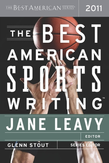The Best American Sports Writing 2011 - The Best American Series ebook by