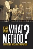 What Method? ebook by Jessie Fahay
