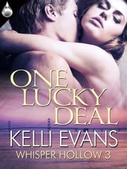 One Lucky Deal ebook by Kelli Evans