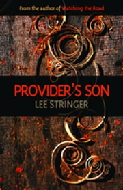 Provider's Son ebook by Lee Stringer