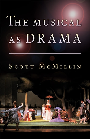 The Musical as Drama ebook by Scott McMillin
