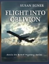 Flight into Oblivion ebook by Susan Egner