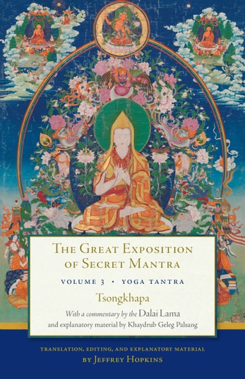 The great exposition of secret mantra volume three ebook by the great exposition of secret mantra volume three yoga tantra ebook by tsongkhapa fandeluxe Images