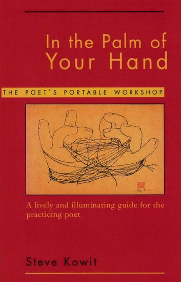 In the palm of your hand a poets portable workshop ebook by in the palm of your hand a poets portable workshop ebook by steve kowit fandeluxe Images