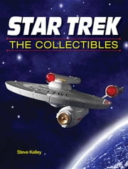 Star Trek The Collectibles ebook by Kelley, Steve