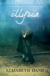 Illyria ebook by Elizabeth Hand