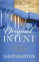Original Intent ebook by David Barton