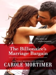 The Billionaire's Marriage Bargain ebook by Carole Mortimer