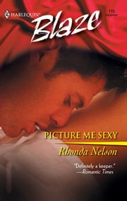 Picture Me Sexy ebook by Rhonda Nelson