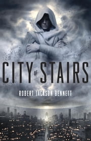 City of Stairs ebook by Robert Jackson Bennett