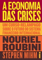 A economia das crises ebook by Kobo.Web.Store.Products.Fields.ContributorFieldViewModel