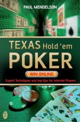 Texas Hold'em Poker: Win Online ebook by Paul Mendelson