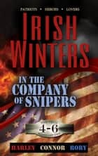 In the Company of Snipers Boxed Set, Book 4 - 6 - In the Company of Snipers, #2 ebook by Irish Winters