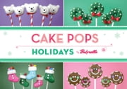 Cake Pops Holidays ebook by Bakerella