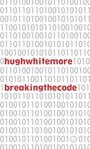 Breaking the Code ebook by Hugh Whitemore