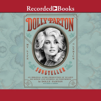 Dolly Parton, Songteller - My Life in Lyrics livre audio by Dolly Parton
