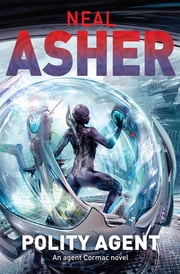 Polity Agent ebook by Neal Asher