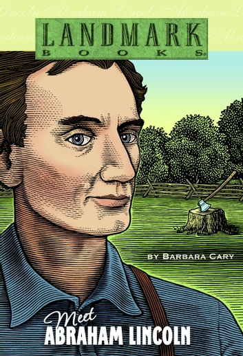 Meet Abraham Lincoln ebook by Barbara Cary