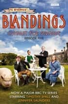 Blandings: Company for Gertrude - (Episode 5) ebook by P.G. Wodehouse