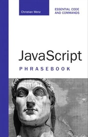 JavaScript Phrasebook ebook by Wenz, Christian