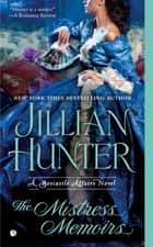 The Mistress Memoirs - A Boscastle Affairs Novel ebook by Jillian Hunter