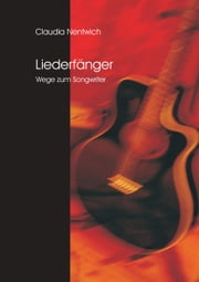 Liederfänger - Wege zum Songwriter ebook by Claudia Nentwich