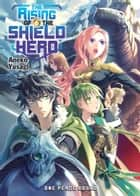 The Rising of the Shield Hero Volume 06 ebook by Aneko Yusagi