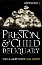 Reliquary ebook by Douglas Preston, Lincoln Child