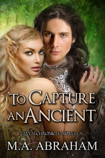 To Capture an Ancient ebook by M.A. Abraham