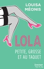 Lola S1.E4 - Petite, grosse et au taquet ebook by Louisa Méonis