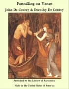 Foundling on Venus ebook door John De Courcy & Dorothy De Courcy