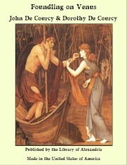 Foundling on Venus ebook by John De Courcy & Dorothy De Courcy