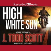 High White Sun audiobook by J. Todd Scott