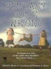 Fantasy Gone Wrong ebook by Martin H. Greenberg,Brittiany A. Koren
