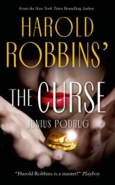 The Curse ebook by Harold Robbins,Junius Podrug