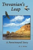 Trevanian's Leap ebook by M. A. McRae
