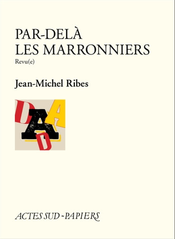 Par-delà les marronniers - Revu(e) ebook by Jean-Michel Ribes