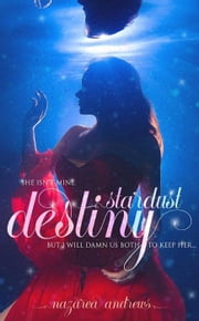 Stardust Destiny ebook by Nazarea Andrews