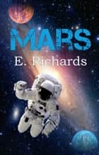 Mars (Episode 1) ebook by E. Richards