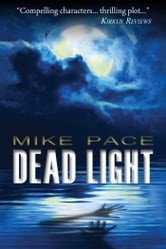 Dead Light ebook by Mike Pace