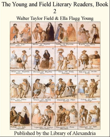 The Young and Field Literary Readers, Book 2 ebook by Walter Taylor Field